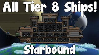 All Tier 8 Ships - Starbound Guide , Nightly Build - GullofDoom