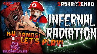 Infernal Radiation Gameplay (Chin & Mouse Only)