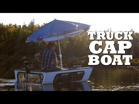 How to Transform a Truck Cap into a Fishing Boat