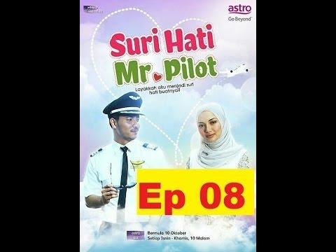 Suri Hati Mr Pilot Episod 8