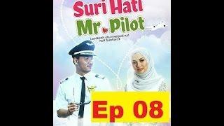 Video Suri Hati Mr Pilot Episod 8 download MP3, 3GP, MP4, WEBM, AVI, FLV September 2019