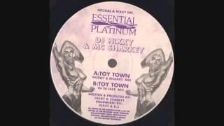 DJ Hixxy & MC Sharkey - Toy Town (