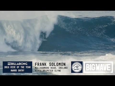 Frank Solomon at Mullaghmore  - 2016 Billabong Ride of the Year Entry - WSL Big Wave Awards