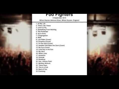 Foo Fighters Setlist - Milton Keynes National Bowl - Milton Keynes - England - 6 September 2015