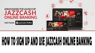 jazzcash online banking : how to sign up and use it | complete details