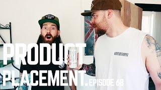 Product Placement | Vlog Episode 68 Final