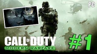 CALL OF DUTY 4 - MODERN WARFARE - PART 1 - GTX 570 - [PC Gameplay]