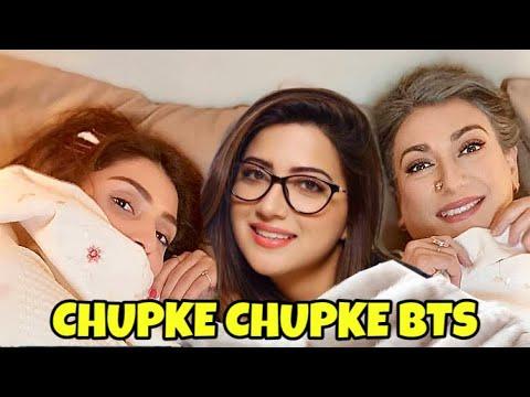 Making of Chupke Chupke Drama | Funny Behind the Scenes Filming | Part 2 | CHUPKE CHUPKE BTS