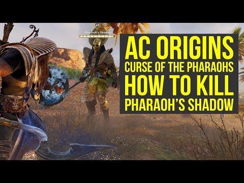 Assassin's Creed Origins DLC HOW TO KILL Pharaoh's Shadow (AC Origins Curse of the Pharaohs)