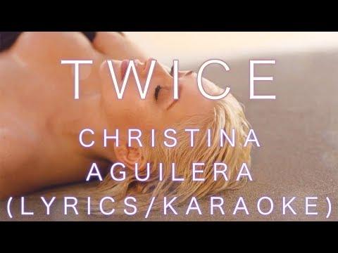 TWICE Christina Aguilera Lyrics - Karaoke (music only) By Asheous