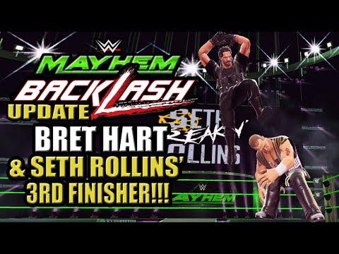 WWE Mayhem - Backlash Update Discussion, Bret Hart Event & Finishers, Seth Rollins' 3rd Finisher!!!