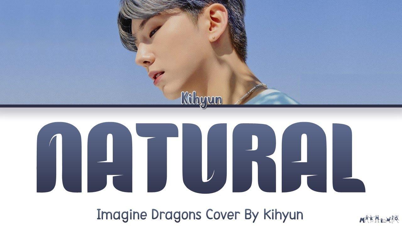 Kihyun Natural Cover Lyrics