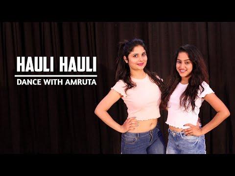 Hauli Hauli   Ft. Neha   Dance With Amruta