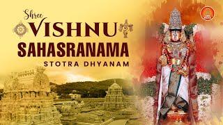 Sri Vishnu Sahasranama Stotram (Dhyanam, Vishnu Sahasranama Stotram & Phalasruthi)