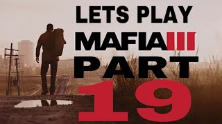 Mafia 3 part 19 Dying In The Dump