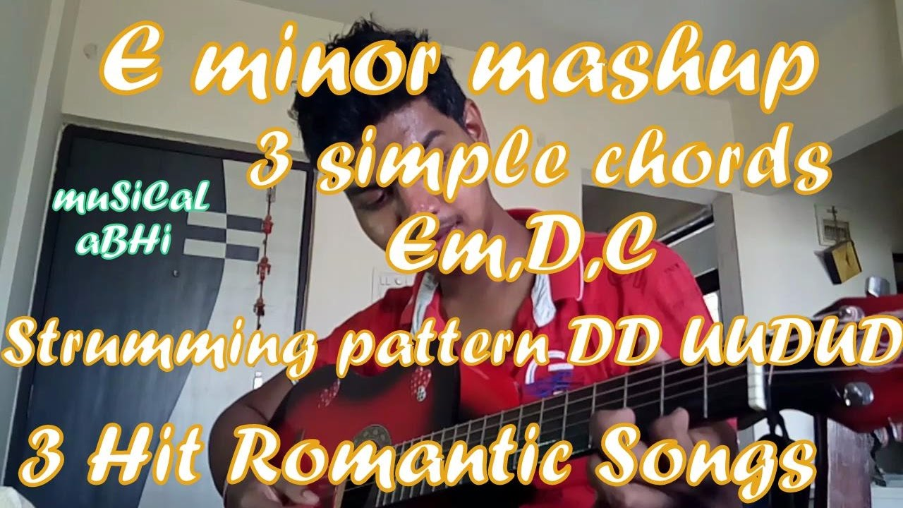 E Minor Mashup Romantic Acoustic Guitar Cover Easy Strumming And