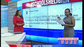 What's Trending: A high court in South Africa rules that schools should not promote any religion