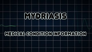 Mydriasis (Medical Condition)
