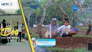 DO'A UNTUK AYAH - Aisyah Meninggal Dalam Keadaan Khusnul Khotimah [8 September 2017] Mp3