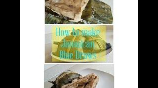 How to make Jamaican Blue Draws