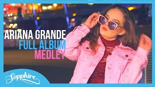 Ariana Grande MEDLEY! FULL ALBUM 'Thank u, Next' - ALL 12 SONGS!