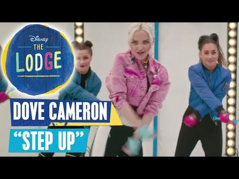 THE LODGE Songs 🎵 Dove Cameron - Step Up 🎵 | Disney Channel