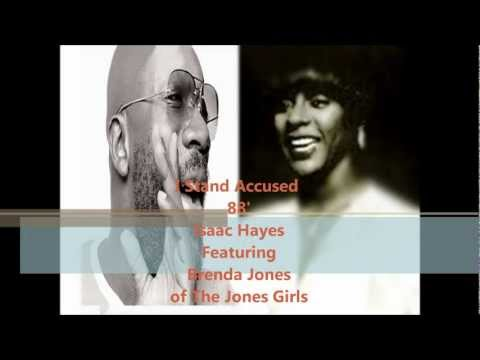 Isaac Hayes 'I Stand Accused 88' F. Brenda Jones of The Jones Girls