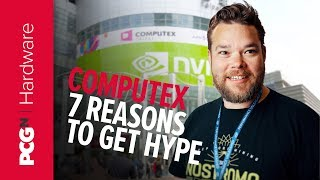 This is why Computex 2019 will be huge | Hardware