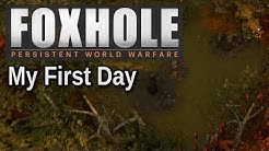 Foxhole Gameplay - My First Day in Foxhole