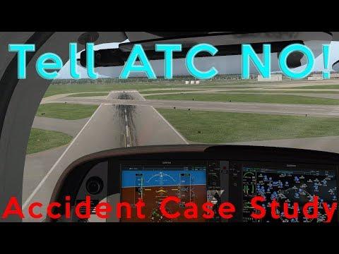 Accident Case Study: Tell ATC NO!