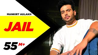 Mankirt Aulakh Jail Official Song Feat Fateh Deep Jandu Sukh Sanghera Latest Punjabi Song