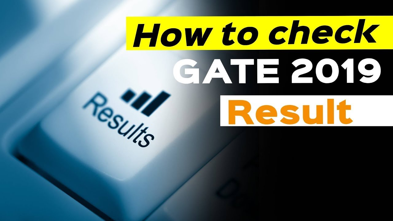 GATE Result 2020 - Check GATE 2019 Scorecard @GOAPS