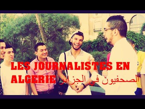 LES JOURNALISTES EN ALGÉRIE//الصحفيون في الجزائر// MISTER ...