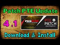 [PES 2016] Patch PTE 4.1 Update: Download + Install