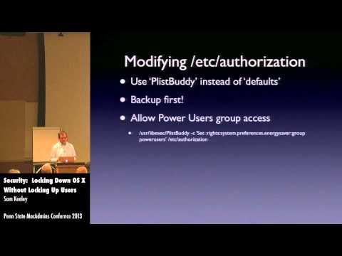 Security - Locking Down OS X without Locking Up Users - Sam Keeley