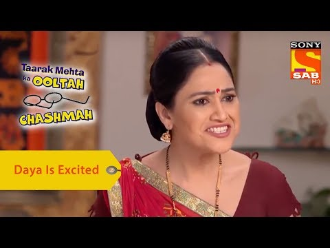 Your Favorite Character | Daya Is Excited For Sundar | Taarak Mehta Ka Ooltah Chashmah