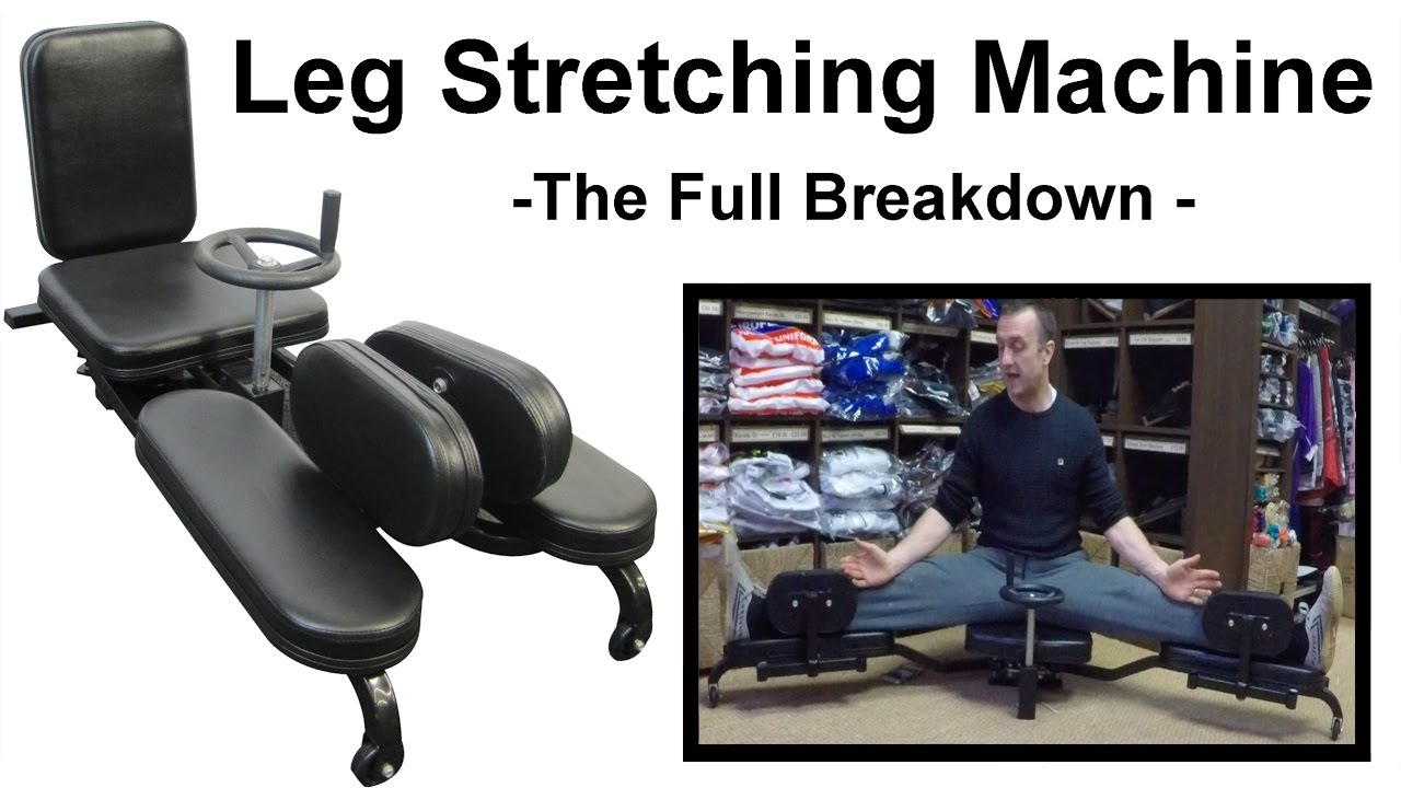 Leg Stretching Machine Review The Full Breakdown Benefits For