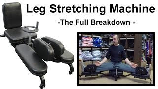 Leg Stretching Machine Review - The Full Breakdown - Benefits for Martial Arts