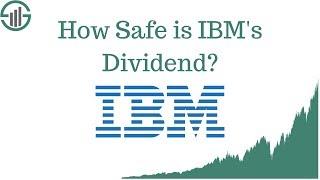 Ibm stock - how safe is ibm's dividend?
