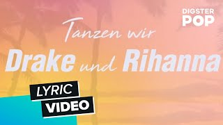 Pietro Lombardi - Drake & Rihanna (Lyric Video)
