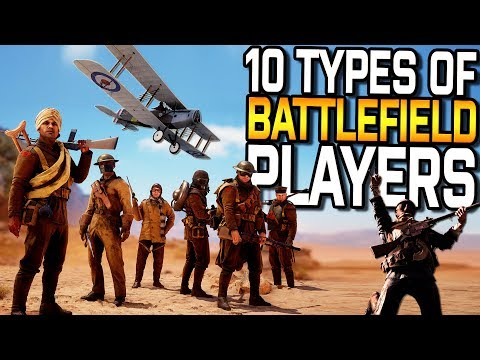 The 10 Types of Battlefield Players