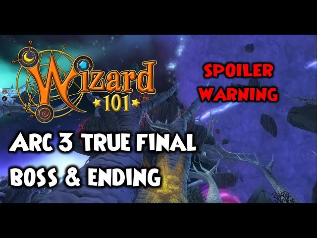 Wizard101 Arc 3 Final Boss & Ending **MAJOR SPOILERS**