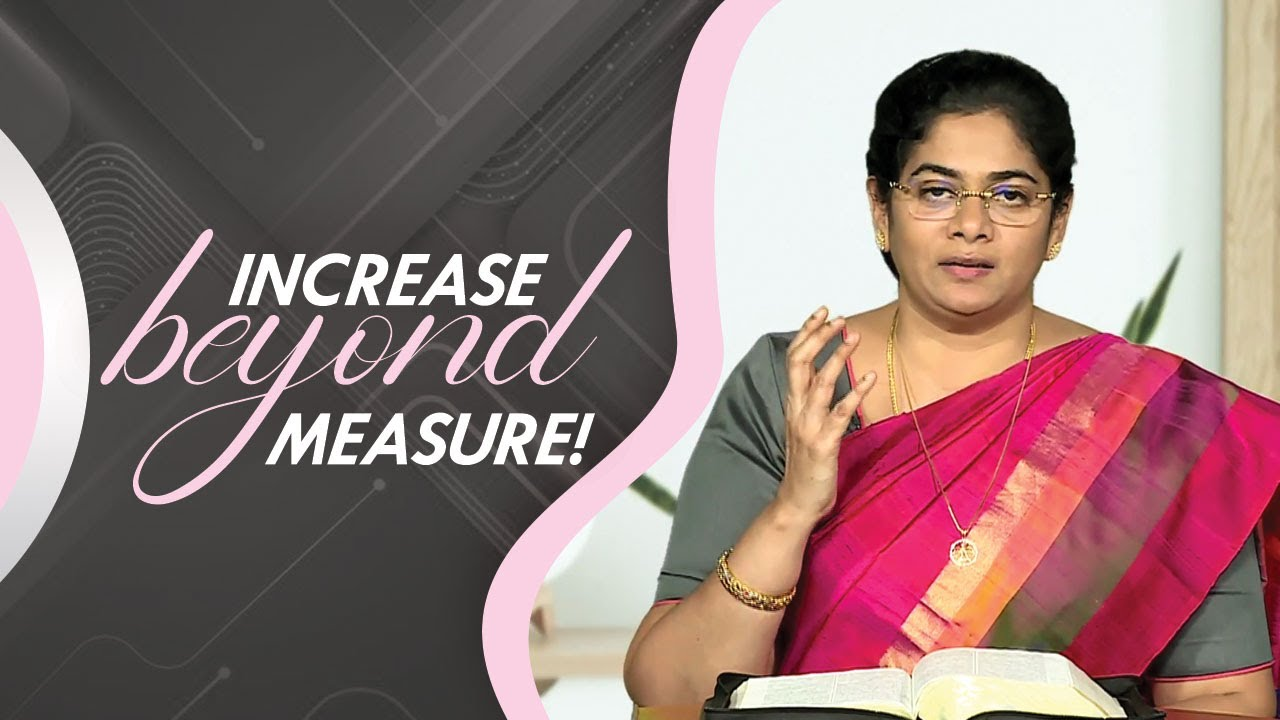 Increase Beyond Measure! | Sis. Evangeline Paul Dhinakaran | Jesus Calls