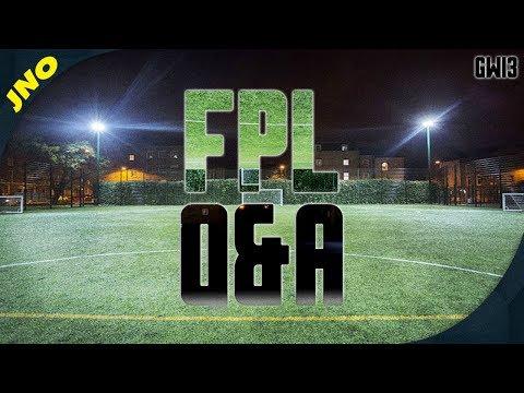 Gameweek 13 FPL Q&A LIVE! - Fantasy Premier League - Champions League Roundup!!!