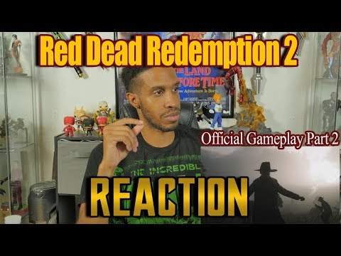 Red Dead Redemption 2 Official Gameplay Part 2....Reaction