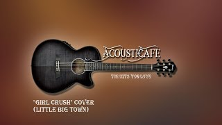 """Girl Crush"" Cover - AcoustiCafe Band (@Deep Creek Lake)"
