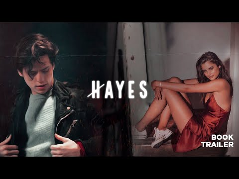 Hayes // Wattpad Trailer