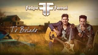 Baixar Felipe & Ferrari - Tô Bolado - (A Carta De Larissa)