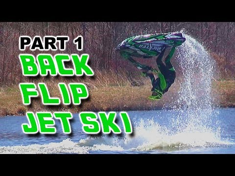 Parker's BACKFLIP JET SKI: PART 1