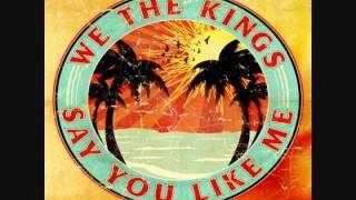 "We The Kings - ""Say You Like Me"" [Subtítulos En Español]"